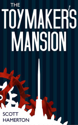 The Toymaker's Mansion Book Cover