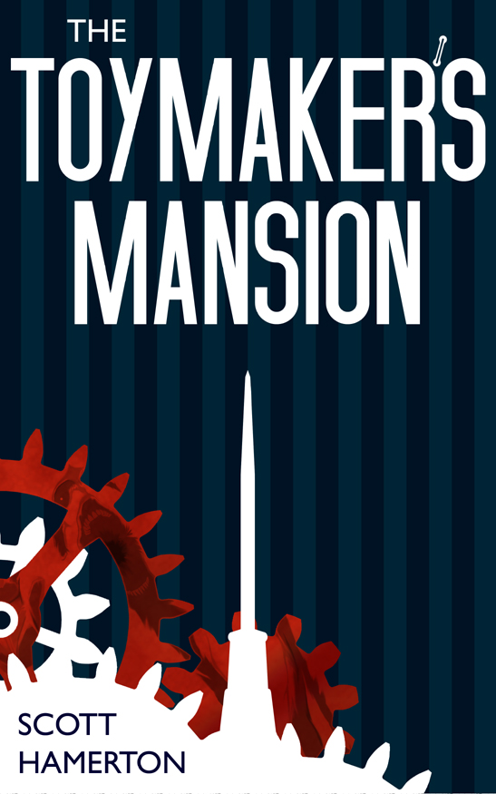 The Toymaker's Mansion Book Cover by EesomeInk