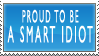 Smart idiot stamp by LullabyMeToSleep