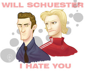 Will Schuester I Hate You