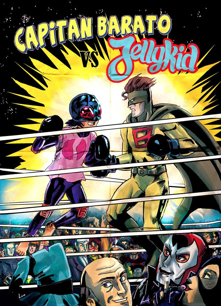 Capitan Barato vs Jellykid by liaartemisa