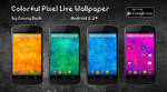 Colorful Pixel Live Wallpaper (Android) by ConnyDuck