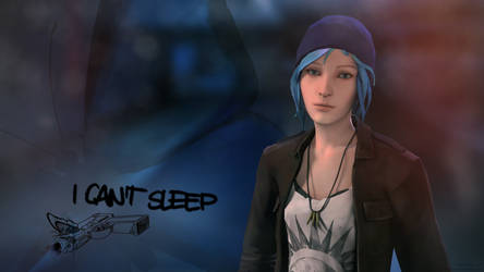 Chloe Price - I can't Sleep by the-least