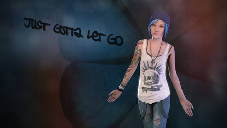 Chloe Price - Just Gotta Let Go