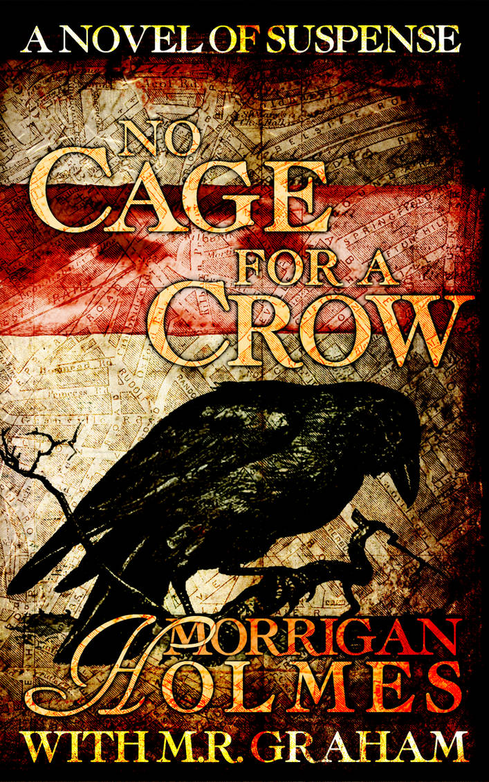 No Cage for a Crow - Final cover by QuiEstInLiteris