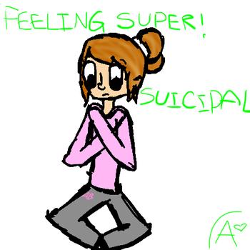 feeling super ! suicidal by ArtUntilYouDie