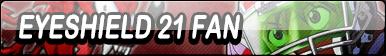 Eyeshield 21 Fan Button