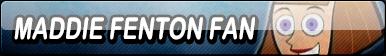 Maddie Fenton Fan Button (Request)