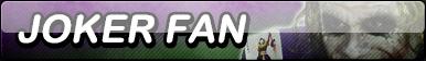 Joker Fan Button (Request) by Kyuubi-DemonFox