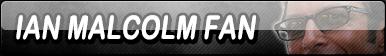 Ian Malcolm Fan Button (Request)