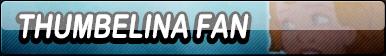 Thumbelina Fan Button