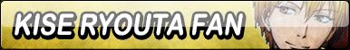 Kise Ryouta Fan Button
