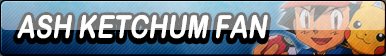 Ash Ketchum Fan Button by Kyuubi-DemonFox