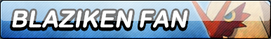 Blaziken Fan Button