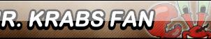 Mr Krabs Fan Button by Kyu-Dan