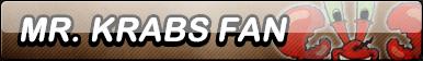 Mr Krabs Fan Button