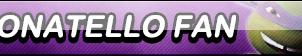Donatello Fan Button by Kyu-Dan
