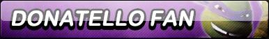 Donatello Fan Button