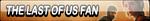 The Last of Us Fan Button by Kyu-Dan