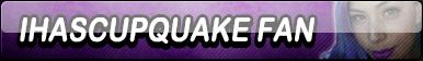 IHasCupQuake Fan Button