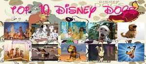 My TOP 10 DISNEY DOGS!