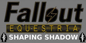 Fallout Equestria: Shaping Shadow Series Banner by Mindrop