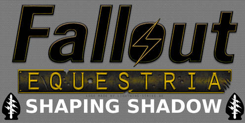 Fallout Equestria: Shaping Shadow Series Banner