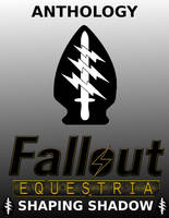 Fallout Equestria: Shaping Shadow Anthology Cover by Mindrop