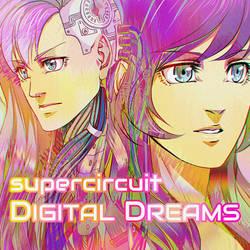 supercircuit - Digital Dreams by purinrinrin