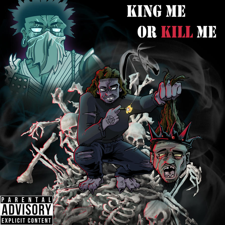 KING ME OR KILL ME by AugKim