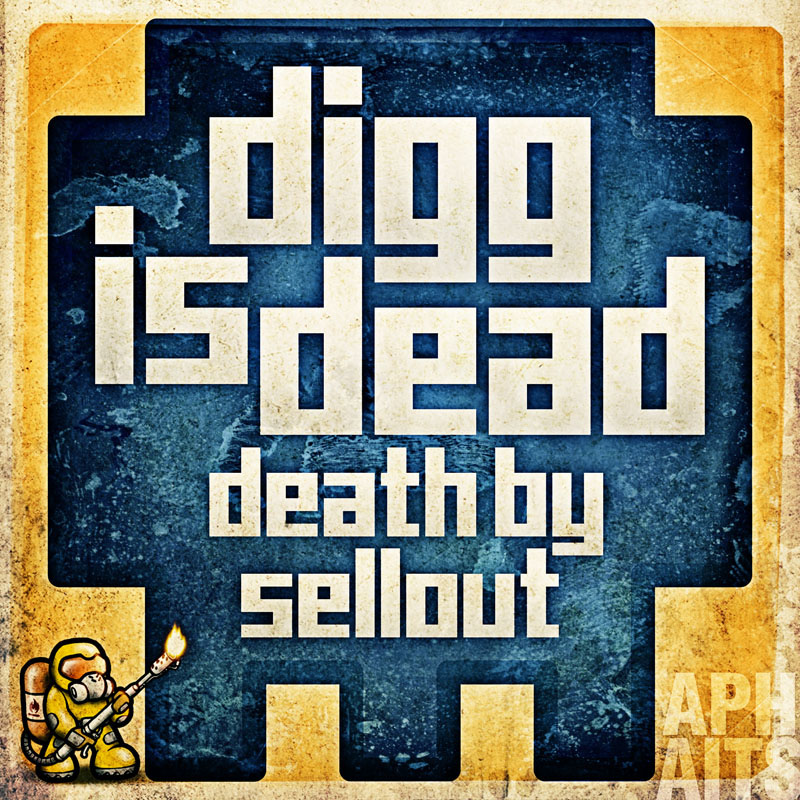 digg is dead by aphaits