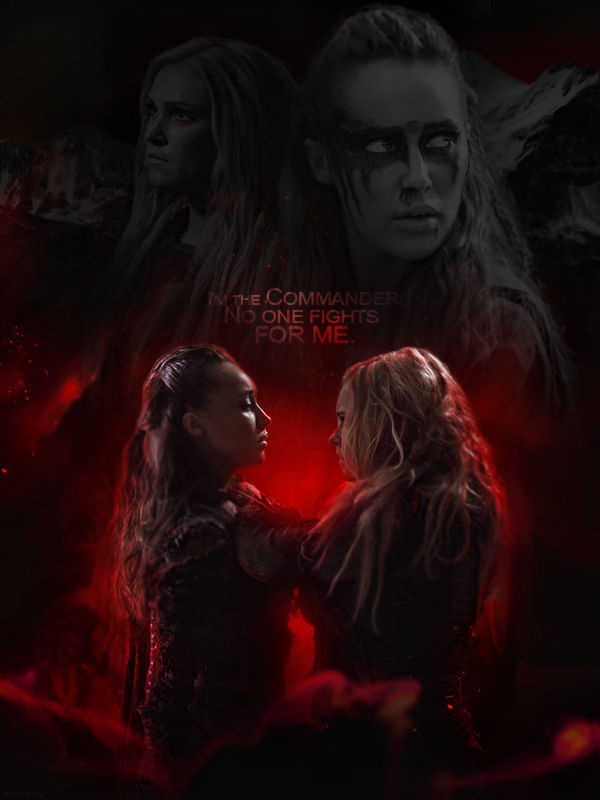 Lexa X Clarke The 100 No One Fights For Me By Monagory