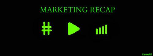 Marketing Recap