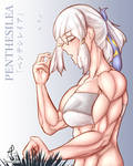 Penthesilea but she's even more buff plus glasses by oneeris