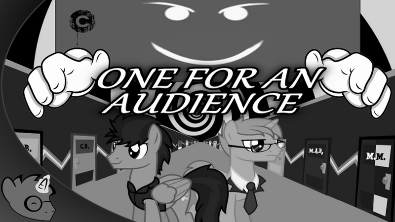 Thumbnail art for Ep.1 One For An Audience by BlueRav3Pony