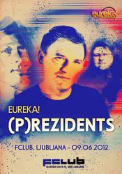 Eureka presents Prezidents