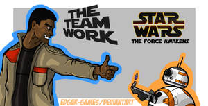 STAR WARS the force awakens//THE TEAM WORK