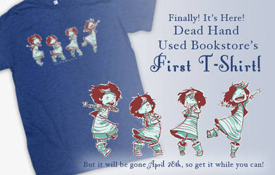 Dead Hand Used Bookstore FIRST T-SHIRT!