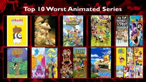 My Top 10 Worst Animated Series
