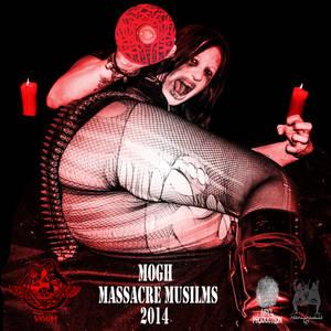 Massacre Muslims Album-2014