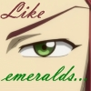 Like Emeralds... by HawkeyeRiza37
