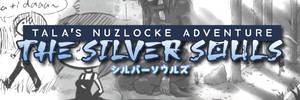 Tala's Nuzlocke Adventure: The Silver Souls