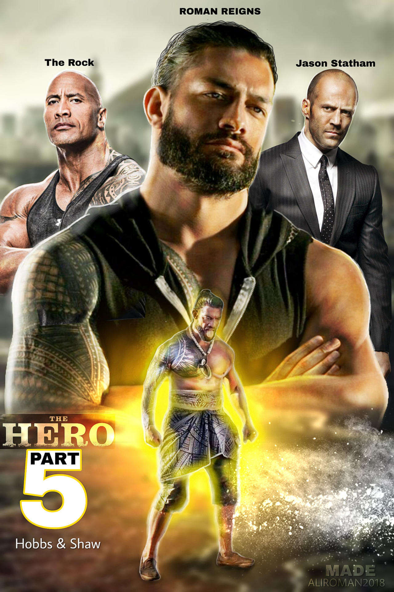 The Hero Part 5 Hobbs And Shaw Poster 2019 By Aliroman2018