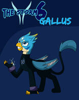 -The Storm Kingdom- The Storm 6: Gallus by chedx