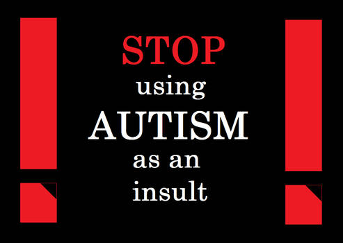 Stop Using Autism as an Insult