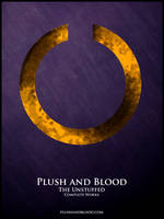 Plush and Blood : The Unstuffed by TiredOrangeCat