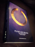 Plush and Blood : The Unstuffed Completed Works by TiredOrangeCat