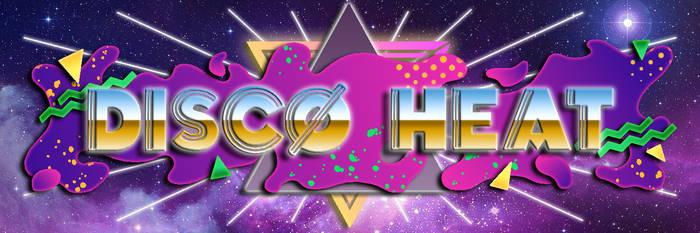Disco Heat Banner by WeapondesignerDawe