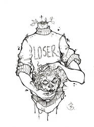 L O S E R by LittleDisgustingBug