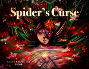 Spiders Curse Episode Six